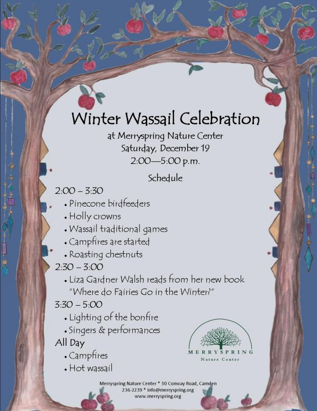 ... Winter Wassail at Merryspring Nature Center on Saturday, Dec. 19 from