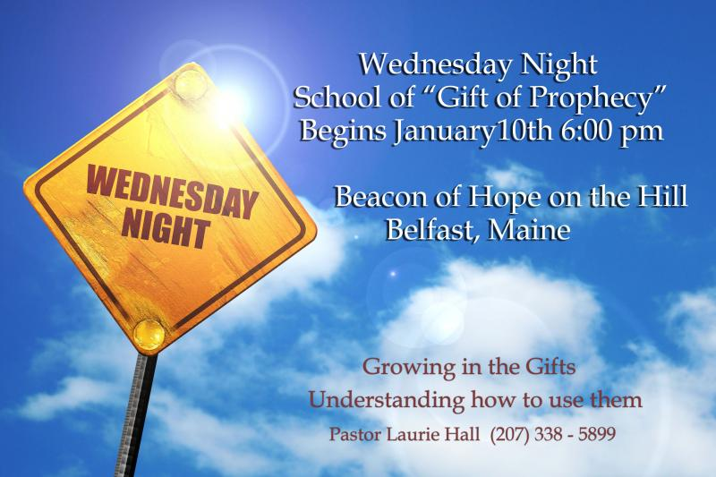 Gift of Prophecy this Wed. Belfast Maine