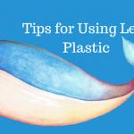 tips for using less plastic